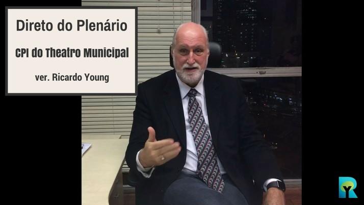 Vídeo: Direto do Plenário sobre a CPI do Theatro Municipal
