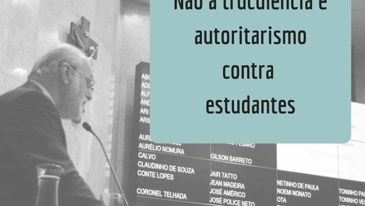 Não à truculência e autoritarismo contra estudantes