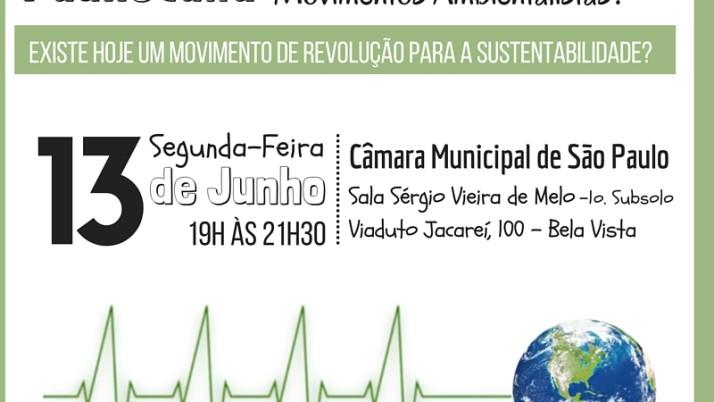 Segunda Paulistana sobre o Movimento Ambientalista