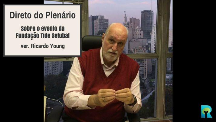 Vídeo: Direto do Plenário sobre o evento da Fundação Tide Setubal