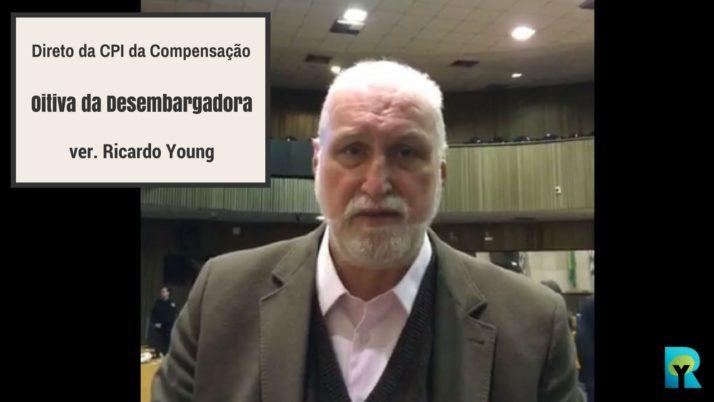 Vídeo: Direto da CPI da Compensação Ambiental sobre a oitiva da Desembargadora